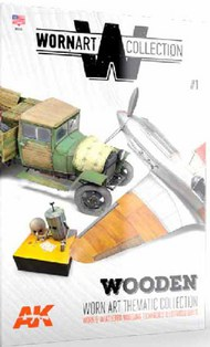 AK Interactive  Thinner Worn Art Collection 1: Wooden - Worn & Weathered Modeling Techniques Book (Semi-Hardback) AKI4901