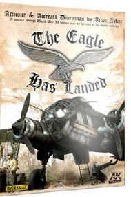 AK Interactive   N/A Armour & Aircraft Dioramas: The Eagle Has Landed Book AKI687