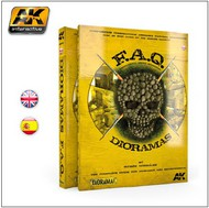 AK Interactive   N/A FAQ Dioramas Complete Guide Book for Building Detailed Dioramas AKI8000