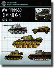 Essential Vehicle ID Guide: Waffen SS Divisions 1939-45 #AEI0455