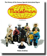 Madelman: The History of the Famous Spanish Articulated Figure #AEAP8042