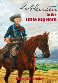 G.A. Custer to the Little Big Horn DEEP-SALE #AEP8288