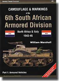 Camouflage and Markings of the 6th South African Armored Division. Part 2: Wheeled Transport & Artillery North Africa and Italy 1943-45 #APGC06