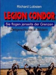 Arndt Verlag   N/A Collection - Legion Condor: Sie flogen jenseits der Grenzen AVG0645