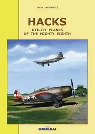 Atelier Kecay Publishing  None Hacks - Utility Planes of the Mighty Eighth KEY04