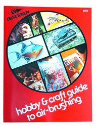 Badger  AirbrushBook Hobby & Craft Guide to Airbrushing Book BAD500