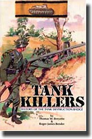Bender Publications   N/A Collection - Tank Killers - History of the Destruction Badge BP045