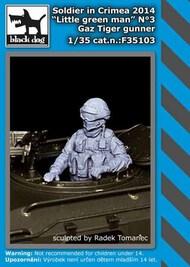 Blackdog  1/35 Soldier in Crimea Gaz Tiger gunner BDF35103