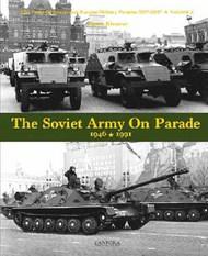 The Soviet Army on Parade 1946-1991 (Hardback) #CFA28
