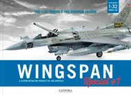 Wingspan Special Vol.1: Aircraft 1/32 Tamiya F16C Fighting Falcon Super Detailing Project - Pre-Order Item #CFA97