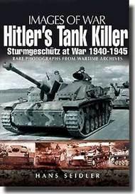 Casemate   N/A Images of War: Hitler's Tank Killer Sturmgeschutz at War 1940-45 CAS1741