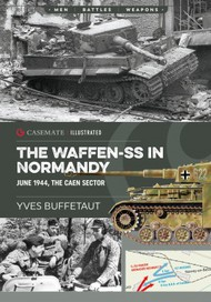 The Waffen-SS in Normandy. June 1944 The Caen Sector #CAS6055