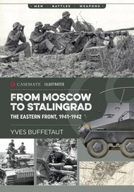 Casemate   N/A From Moscow to Stalingrad The Eastern Front, 1941-1942 CAS6093
