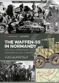 Casemate  No Scale Men-Battle-Weapons: The Waffen-SS in Normandy. July 1944 CAS6413