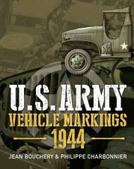 Casemate  No Scale Illustrated Special: U.S. Army Vehicle Markings 1944 CAS7373