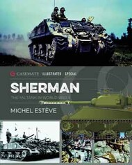 Casemate  No Scale Illustrated Special: Sherman, The M4 Tank in World War II CAS7397