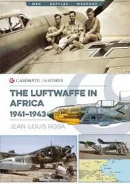 Casemate  No Scale Men-Battle-Weapons: Luftwaffe in Africa, 1941-1943 CAS7458