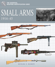 Casemate   N/A The Essential Vehicle Identification Guide: Small Arms 1914-45 (Hardback) CAS758