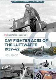 Casemate  No Scale Men-Battle-Weapons: Day Fighter Aces of the Luftwaffe 1939–42 CAS8486