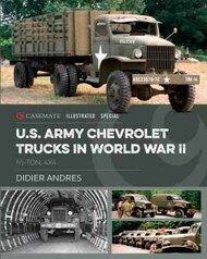 Casemate  No Scale Illustrated Special: U.S. Army Chevrolet Trucks in World War II CAS8639