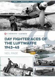 Casemate  No Scale Men-Battle-Weapons: Day Fighter Aces of the Luftwaffe 1943-45 CAS8790