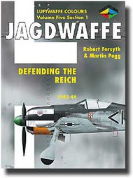 Classic Aviation Publications   N/A Collection - Luftwaffe Colours: Jagdwaffe Vol.5 Sec.1 Defending The Reich 1943-1944 CLU440