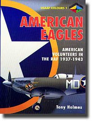 Classic Aviation Publications   N/A American Eagles Pt.1: Volunteers in RAF CLUAE01