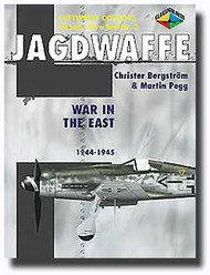 Classic Aviation Publications   N/A Collection - Luftwaffe Colours: Jagdwaffe Vol.5 Sec.2 War in the East 1944-1945 CLU466