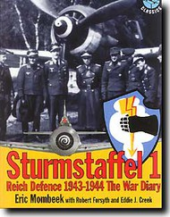 Classic Aviation Publications   N/A Sturmstaffel 1 - Reich Defense 1943-44 The War Diary CLUSP01