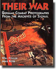 Combined Books   N/A Collection - Their War: German Combat Photos CC0400