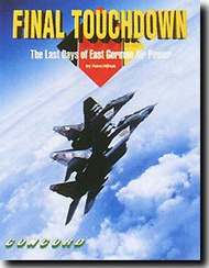 Concord Publications   The Last Days of East German Air Power CPC4003