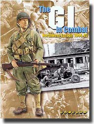 Concord Publications   N/A The GI in Combat: Northwest Europe 1944-45 CPC6507