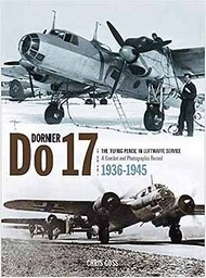 Dornier Do.17: The 'Flying Pencil' in Luftwaffe Service - 1936-1945 #CC7555