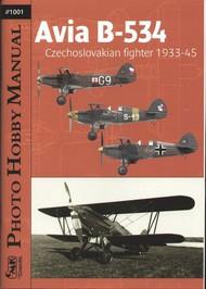 CMK Czech Master   N/A Photo Hobby Manual: Avia B534 Czechoslovakian Fighter 1933-1945 (Book) (D)<!-- _Disc_ --> CMK1001