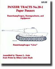 Panzer Tracts No.20-1 Paper Pz: Pz.Kpfw., Strum & JagdPz #PZT201