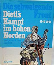 Druffel Verlag   N/A Collection - Die Schweigende Front 1940-44: Dietl's Kampf im hohen Norden DV9508