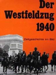 Druffel Verlag   N/A Collection - Der Westfeldzug 1940 DV980X