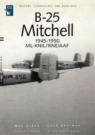 Dutch Profile  None North-American B-25 Mitchell RNEIAAF 1945-1950 by Max Schep and Luuk Boerman. 56 pages in FC. Limited edtition 250 copies DDP16