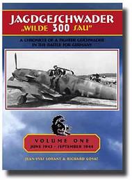 Eagle Editions   N/A Jagdgeschwader 300 'Wilde Sau' Vol.1 (Signed) EEJG300SIGNED