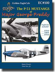 Eagle Editions   N/A The P-51 Mustangs of Major George Preddy - 1/32 decals included EEL32100