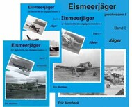Eric Mombeek Publications   N/A Collection - 4 Books: Eismeerjager, zur Geschichte des JG 4 Band 1, 2, 3, 4 RARE EMBEISMEER