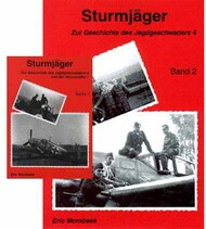 Eric Mombeek Publications   N/A Collection - 2 Books: Sturmjager, Zur Geschichte des JG 4 under der Sturmstaffel 1 Band 1 and 2 EMBSTURM