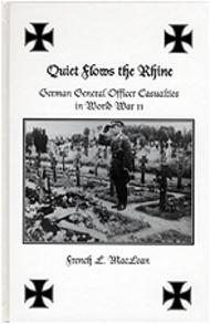 JJ Fedorowicz Publishing   N/A Quite Flows the Rhine, German General Officer Casualties in WW II FP024