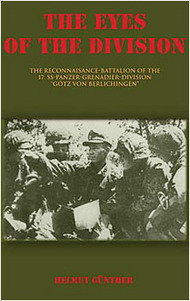 """JJ Fedorowicz Publishing   N/A The Eyes of The Division: The Reconnaisance Battalion of The 17.SS-Panzer-Grenadier-Division """"Götz von Berlichingen"""" FP093"""