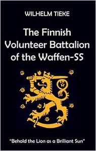 JJ Fedorowicz Publishing   N/A Finnish Volunteer Battalion of the Waffen-SS FP095