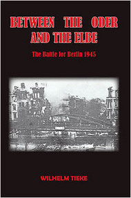 JJ Fedorowicz Publishing   N/A Between the Oder and the Elbe The Battle for Berlin 1945 FP096