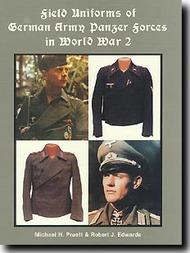 JJ Fedorowicz Publishing   N/A Field Uniforms of German Army Panzer Forces in WWII JJF015