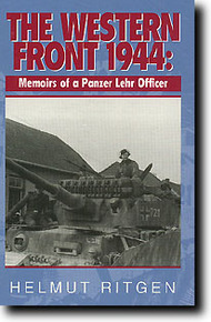 JJ Fedorowicz Publishing   N/A The Western Front 1944 - Memoirs of a Panzer Lehr Officer JJF028
