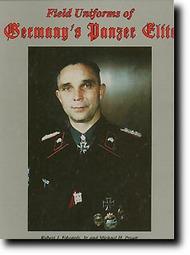 JJ Fedorowicz Publishing   N/A Field Uniforms of Germany Panzer Elite JJF041