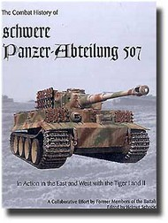 JJ Fedorowicz Publishing   N/A Combat History of Schwere Panzer-Abteilung 507 JJF75